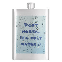 It's Only Water Flask