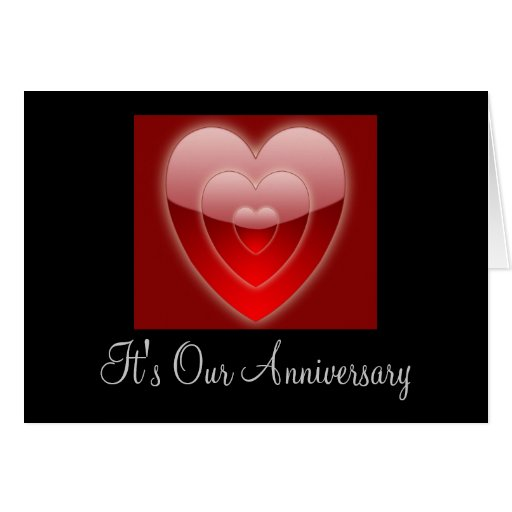 Its Our Anniversary Triple Red Heart Cards Zazzle