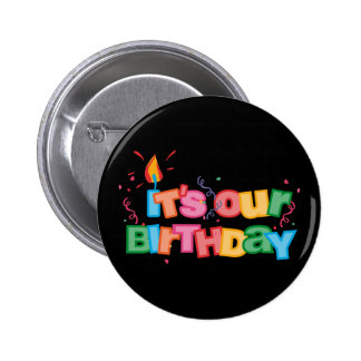 It's Our Birthday Letters Pinback Button