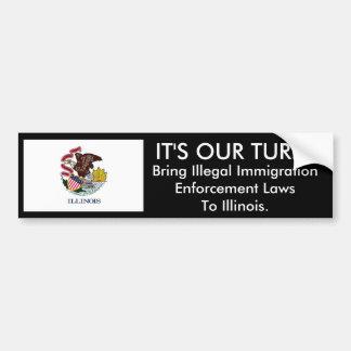 IT'S Our Turn, Illinois. Bumper Sticker Car Bumper Sticker