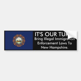 IT'S OUR TURN, New Hampshire Bumper Sticker Car Bumper Sticker
