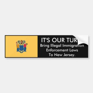 IT'S Our Turn, New Jersey. Bumper Sticker Car Bumper Sticker