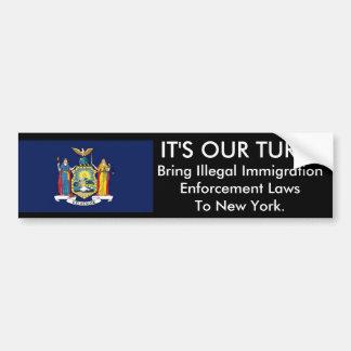 IT'S Our Turn, New York. Bumper Sticker Car Bumper Sticker
