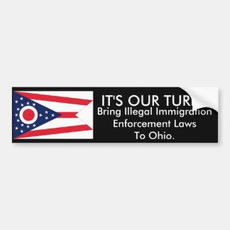 It's Our Turn, Ohio Bumper Sticker Car Bumper Sticker