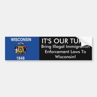 IT'S OUR TURN, Wisconsin Bumper Sticker Car Bumper Sticker
