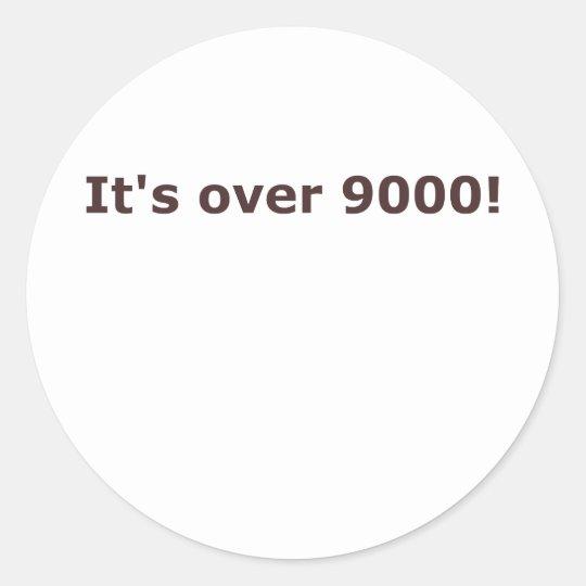 It's over 9000! classic round sticker