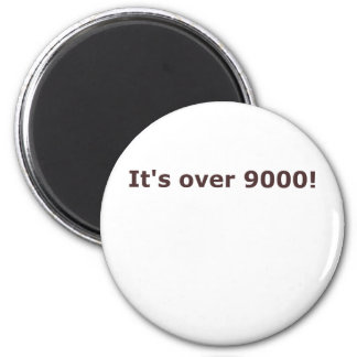 It's over 9000! magnet