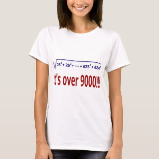 It's over 9000! T-Shirt