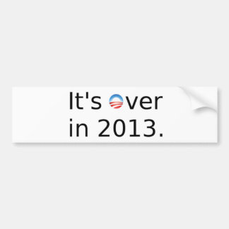 It's Over in 2013 Anti-Obama Bumper Sticker