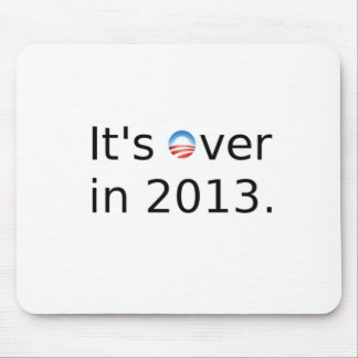 It's Over in 2013 Anti-Obama Mouse Pad