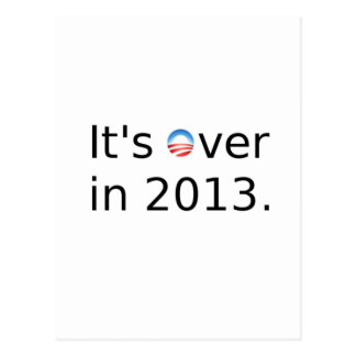 It's Over in 2013 Anti-Obama Postcard