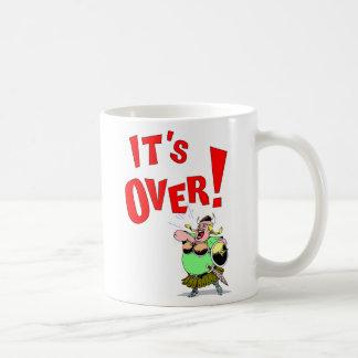 Its OVER! Mugs