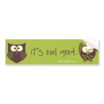 It's Owl Good Bumper Sticker