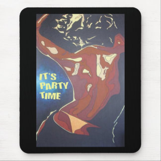 It's Party Time Mouse Pad