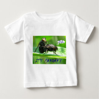 Its Pay Day Baby T-Shirt