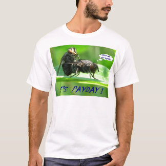 Its Pay Day T-Shirt