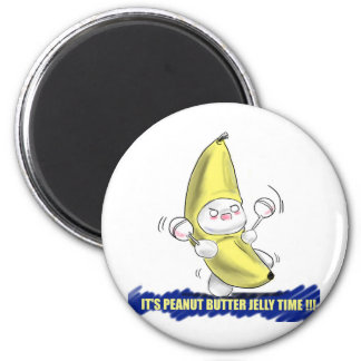ITS PEANUT BUTTER JELLY TIME 2 INCH ROUND MAGNET