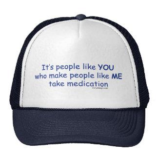 It's People Like You Trucker Hat