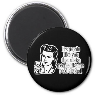 It's People Like You... Magnet