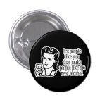 It's People Like You... Pins