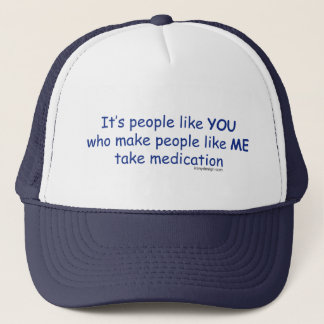 It's People Like You Trucker Hat