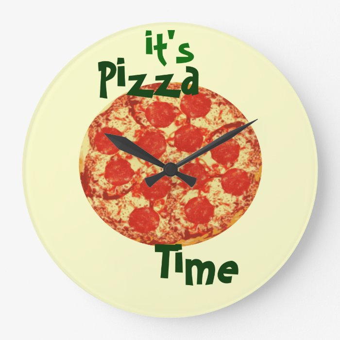 It S Pizza Time Clock Zazzle