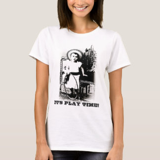 It's Play Time T-Shirt