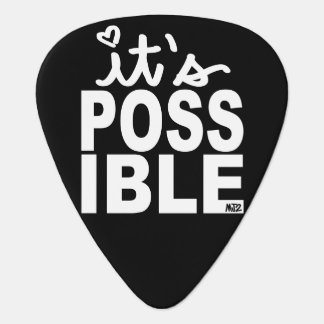 It's Possible Guitar Pick