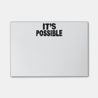 It's Possible Post-It Notes