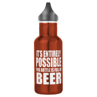 It's Possible This is Beer Water Bottle
