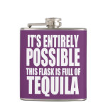 It's Possible This is my Tequila Flask