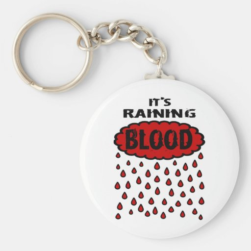 It's Raining Blood With Blood Cloud & Blood Rain Keychains