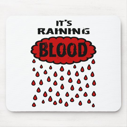 It's Raining Blood With Blood Cloud & Blood Rain Mouse Pad