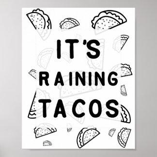 It's Raining Tacos Poster
