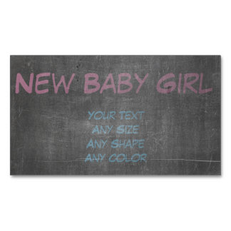 Its Real Chalk - New Baby Girl Business Card Magnet