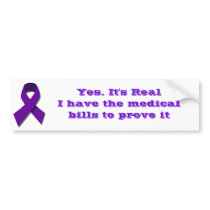 It's Real I have the medical bills to prove it Bumper Sticker