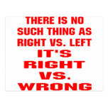 It's Right vs. Wrong Post Card
