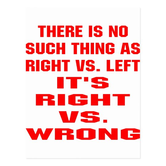 It's Right vs. Wrong Postcard