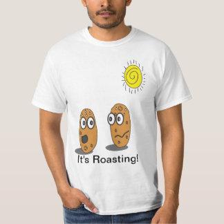 It's Roasting! T-Shirt