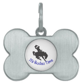 Its Rodeo Time Pet Tag