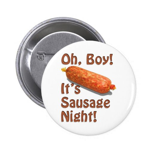 It's Sausage Night! Pin