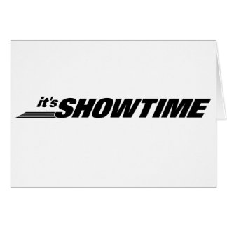 It's Showtime Card