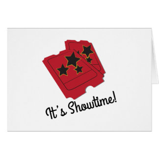 Its Showtime Greeting Card