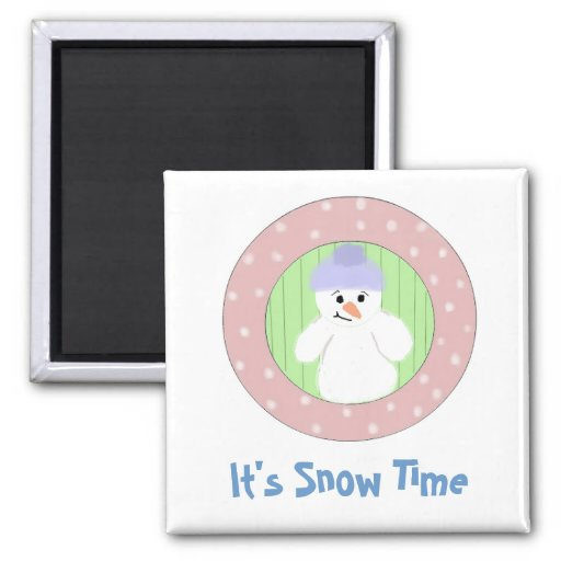 It's Snow Time 2 Inch Square Magnet