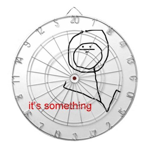 It's something - meme dartboard