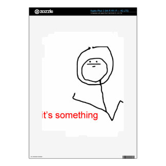 It's something - meme decal for iPad 3
