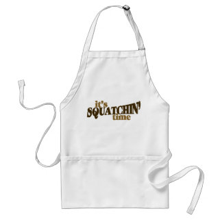 Its squatchin time aprons
