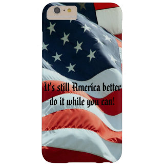 It's Still America Phone Case