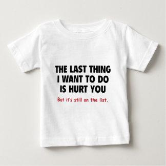It's Still On The List Tee Shirts