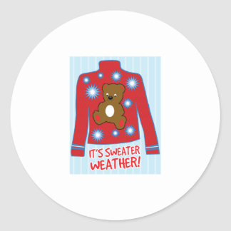 Its Sweater Weather Classic Round Sticker